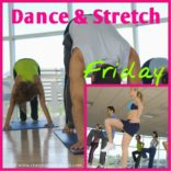 Friday Dance & Stretch